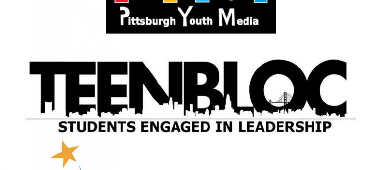 Round-Up: PGH Youth Media, TeenBloc, & Propel Andrew St.