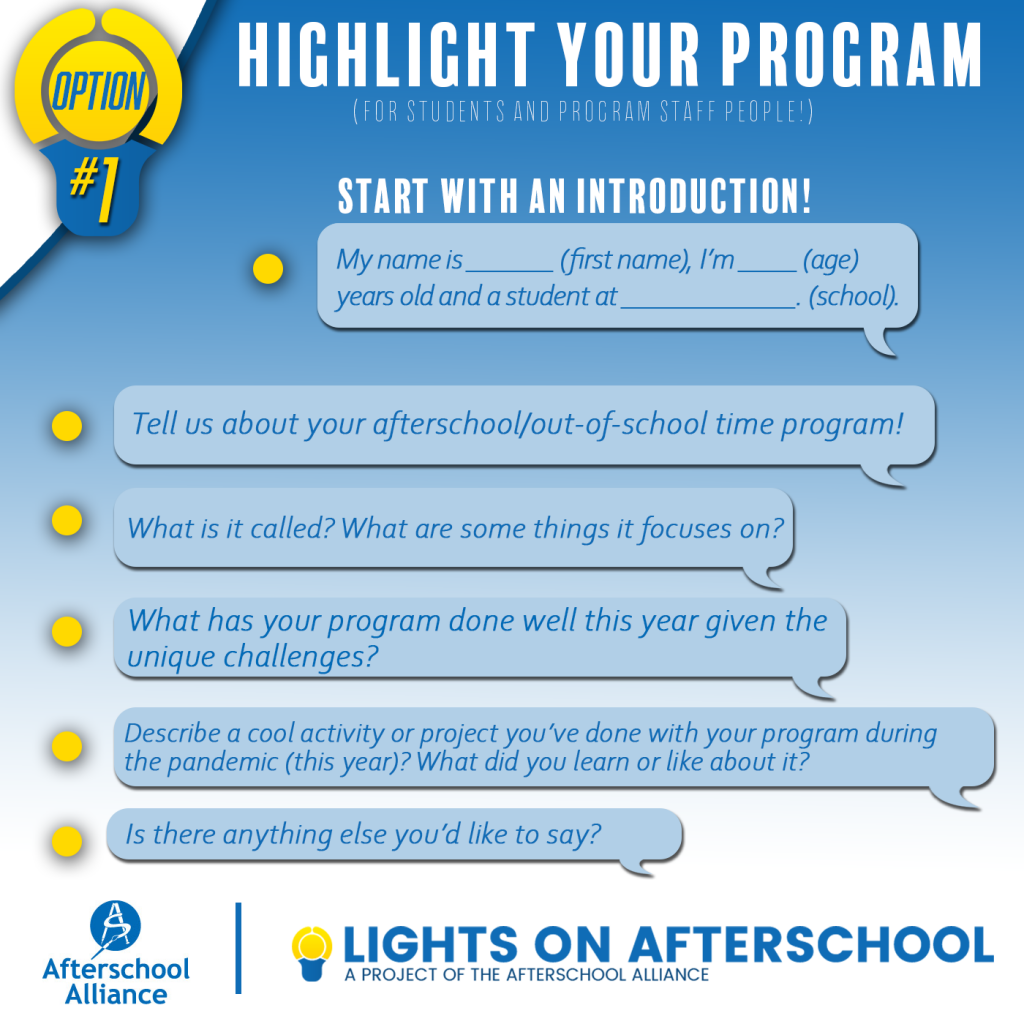 Highlight your program: My name is... I am... years old and a student at... Questions: Tell us about your afterschool program. What is it called, what does it focus on? What has your program done well this year given the unique challenges? Describe a cool activity or project you've done during the pandemic. What did you learn or like about it?